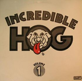 INCREDIBLE HOG - Volume 1 cover