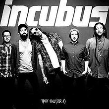INCUBUS (CA) - Trust Fall (Side A) cover