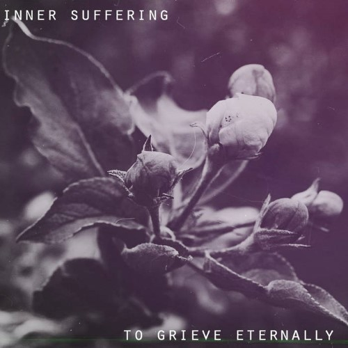 INNER SUFFERING - To Grieve Eternally cover