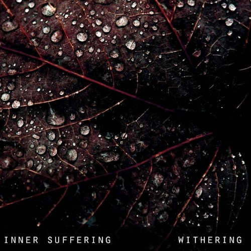 INNER SUFFERING - Withering cover