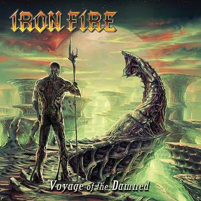 IRON FIRE - Voyage of the Damned cover 
