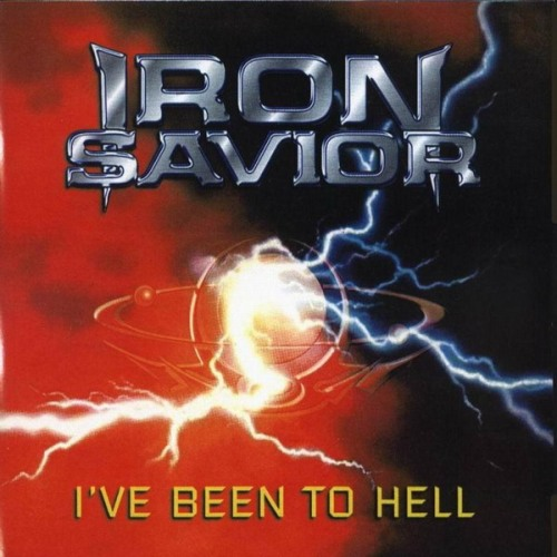 IRON SAVIOR - I've Been to Hell cover
