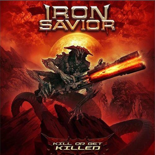 IRON SAVIOR - Kill or Get Killed cover