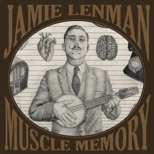 JAMIE LENMAN - Muscle Memory cover