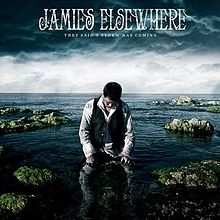 JAMIE'S ELSEWHERE - They Said A Storm Was Coming cover
