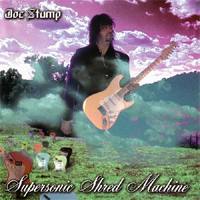 JOE STUMP - Supersonic Shred Machine cover
