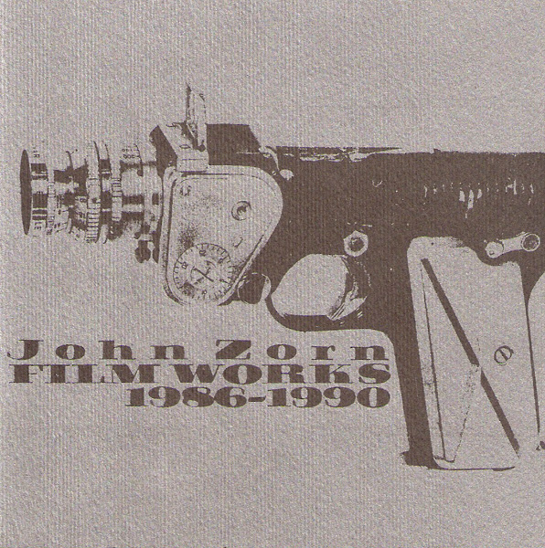 JOHN ZORN - Film Works 1986-1990 cover