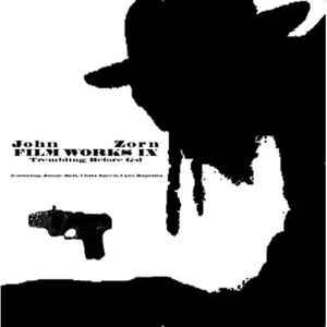JOHN ZORN - Filmworks IX : Trembling Before G-d cover