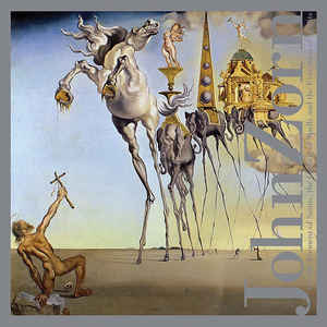 JOHN ZORN - On The Torment Of Saints, The Casting Of Spells And The Evocation Of Spirits cover