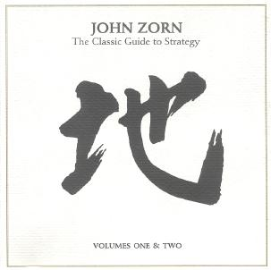 JOHN ZORN - The Classic Guide To Strategy - Volumes One & Two cover