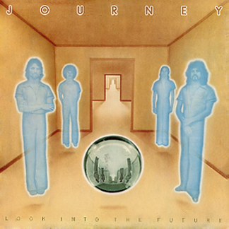 JOURNEY - Look Into The Future cover