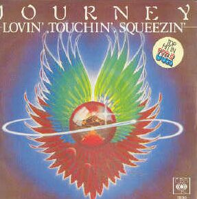 JOURNEY - Lovin', Touchin', Squeezin' cover