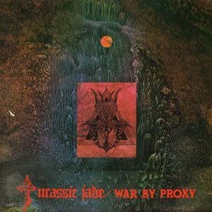 JURASSIC JADE - War by Proxy cover