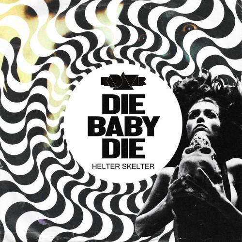 KADAVAR - Die Baby Die cover