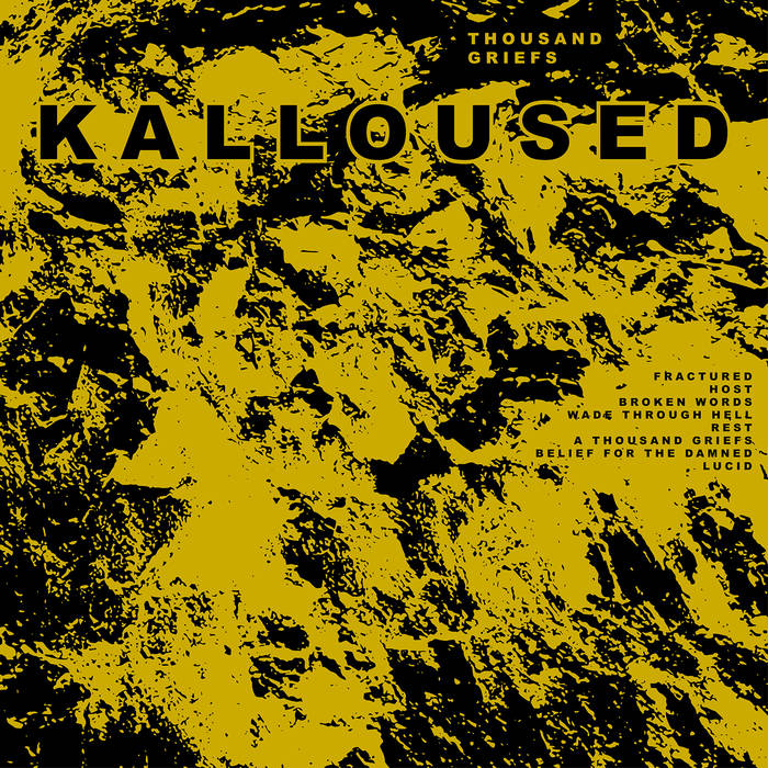 KALLOUSED - Thousand Griefs cover