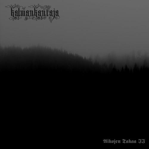 KALMANKANTAJA - Aikojen takaa 2 cover