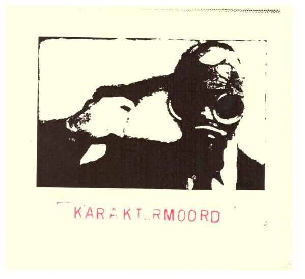 KARAKTERMOORD - Karaktermoord cover