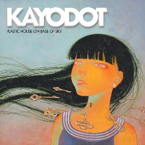 KAYO DOT - Plastic House On Base Of Sky cover