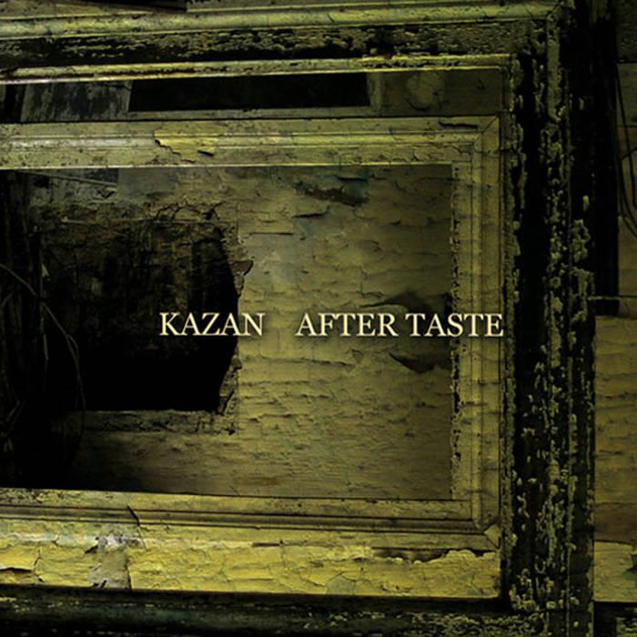 KAZAN - Kazan / After Taste cover
