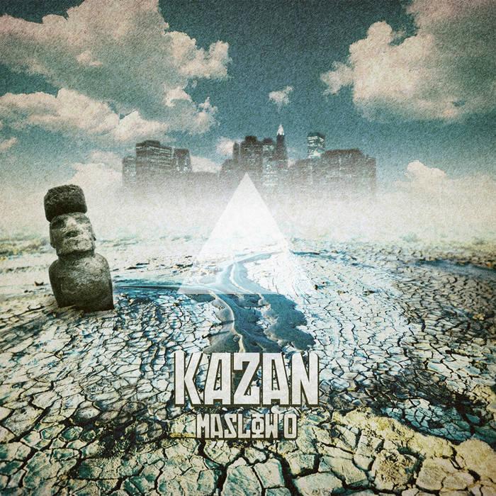 KAZAN - Maslow 0 (2010) cover