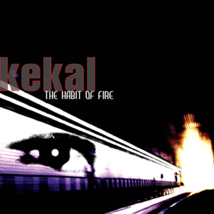 KEKAL - The Habit of Fire cover