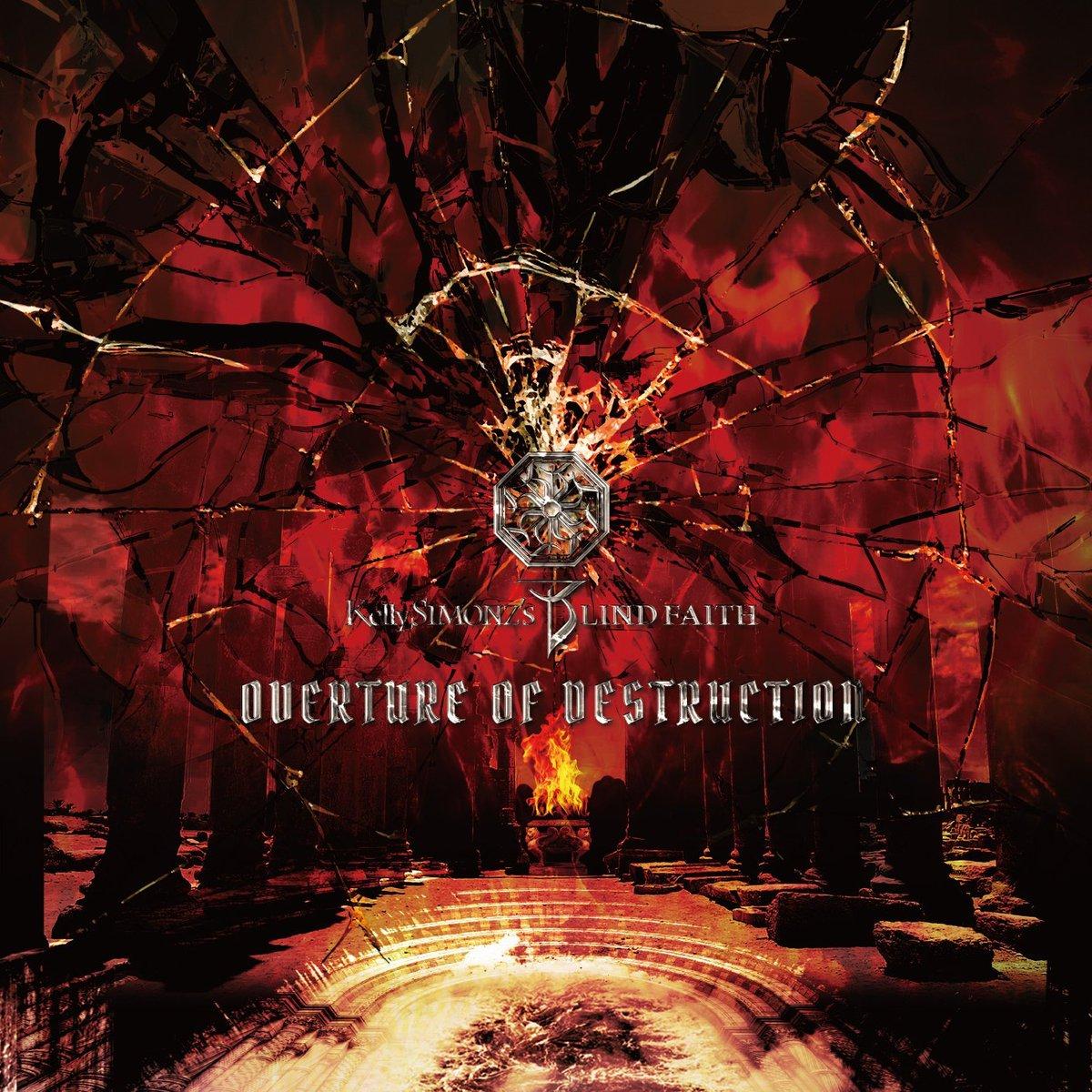 KELLY SIMONZ'S BLIND FAITH - Overture of Destruction cover