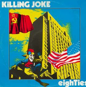 KILLING JOKE - Eighties cover