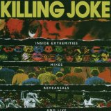 KILLING JOKE - Inside Extremities, Mixes, Rehearsals and Live cover