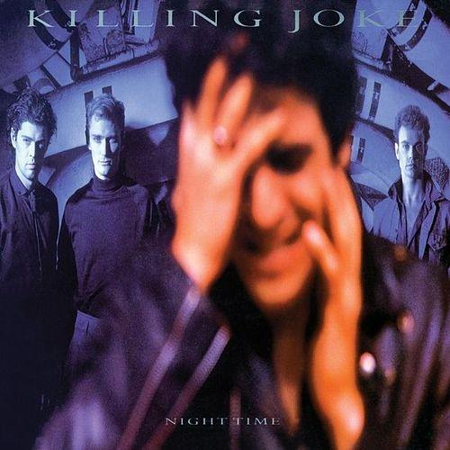 KILLING JOKE - Night Time cover