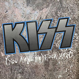 KISS - (You Make Me) Rock Hard cover 