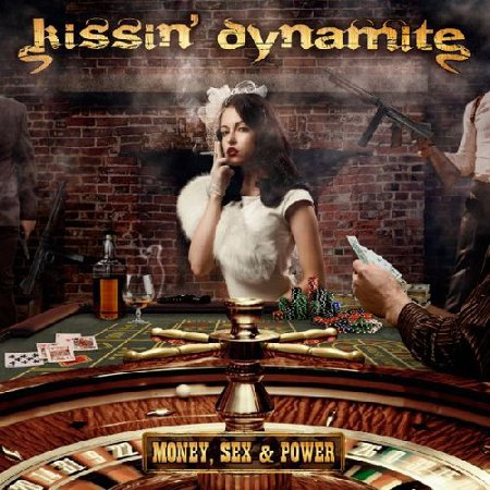 KISSIN' DYNAMITE - Money, Sex & Power cover
