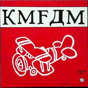 Kmfdm Kickin Ass 101