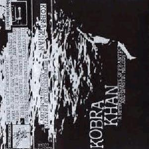 KOBRA KHAN - A Retrospective Of Frantic And Spastic Melodies cover