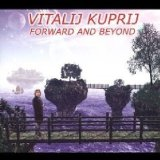 VITALIJ KUPRIJ - Forward And Beyond cover