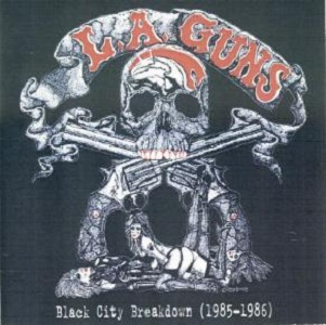 L.A. GUNS - Black City Breakdown (1985-1986) cover