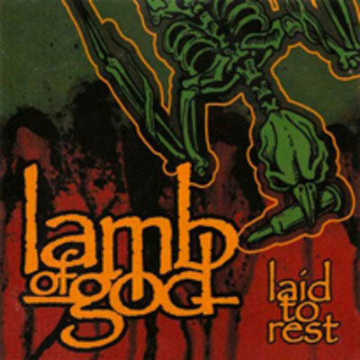 LAMB OF GOD - Laid to Rest cover