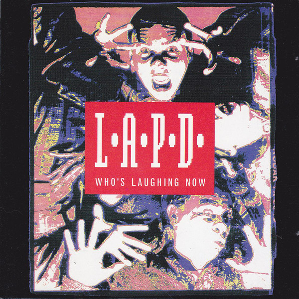 L.A.P.D. - Who's Laughing Now cover