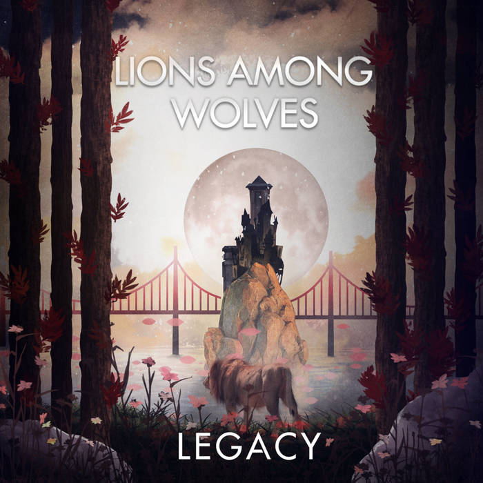 LIONS AMONG WOLVES - Legacy cover