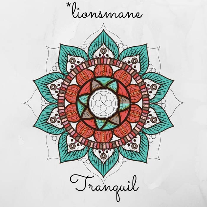 LIONSMANE - Tranquil cover