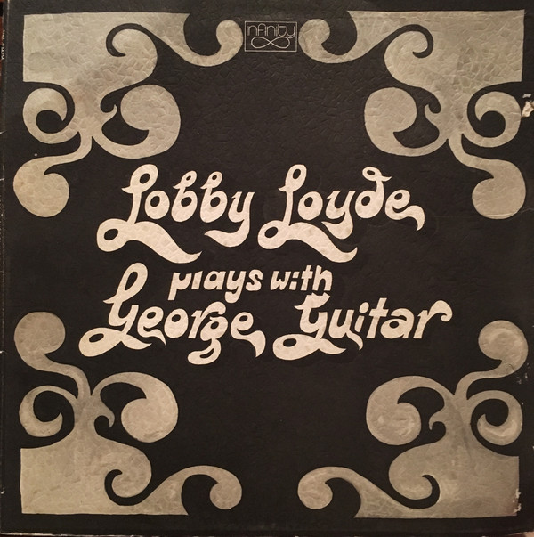 LOBBY LOYDE - Plays With George Guitar cover