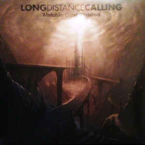 LONG DISTANCE CALLING - Metulsky Curse Revisited cover