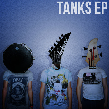 LOOK AT THESE TANKS - Tanks EP cover 