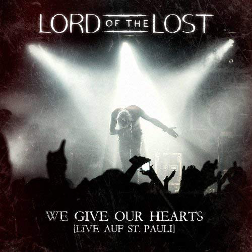 LORD OF THE LOST - We Give Our Hearts: Live Auf St. Pauli cover