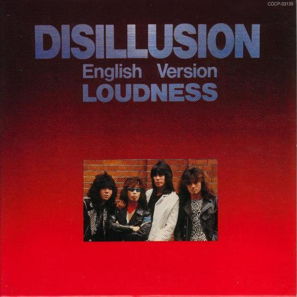 LOUDNESS - Disillusion (English Version) cover