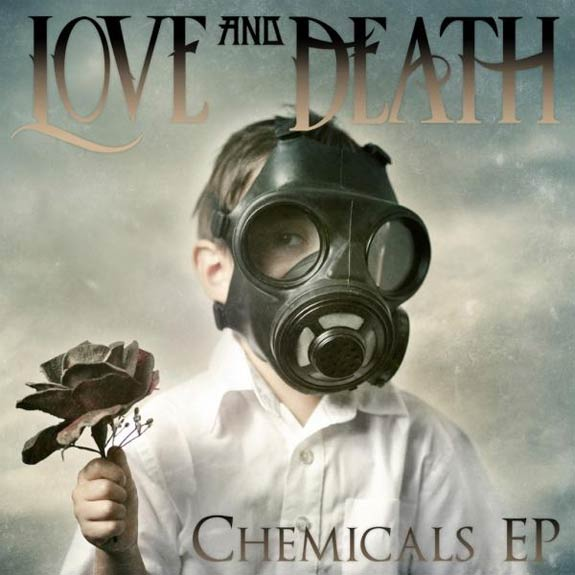 LOVE AND DEATH - Chemicals EP cover