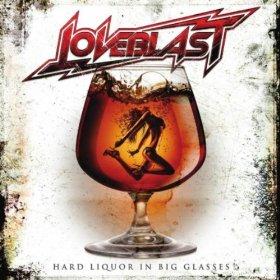 LOVEBLAST - Hard Liquor In Big Glasses cover