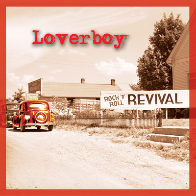 LOVERBOY - Rock 'N' Roll Revival cover