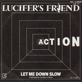 LUCIFER'S FRIEND - Action / Let me Down Slowly cover