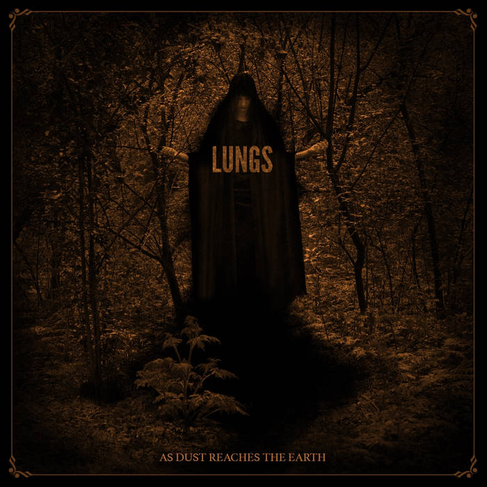LUNGS - As Dust Reaches The Earth cover