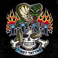 L.U.S.T - First Tattoo cover